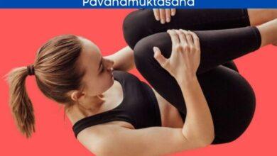 Pavanamuktasana benefits and steps